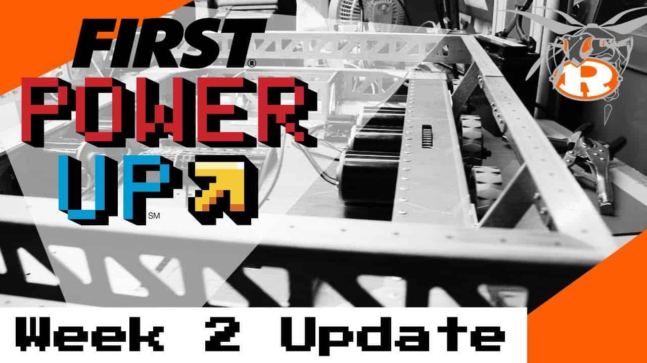 FIRST Robotics Power Up - Week 2 Update