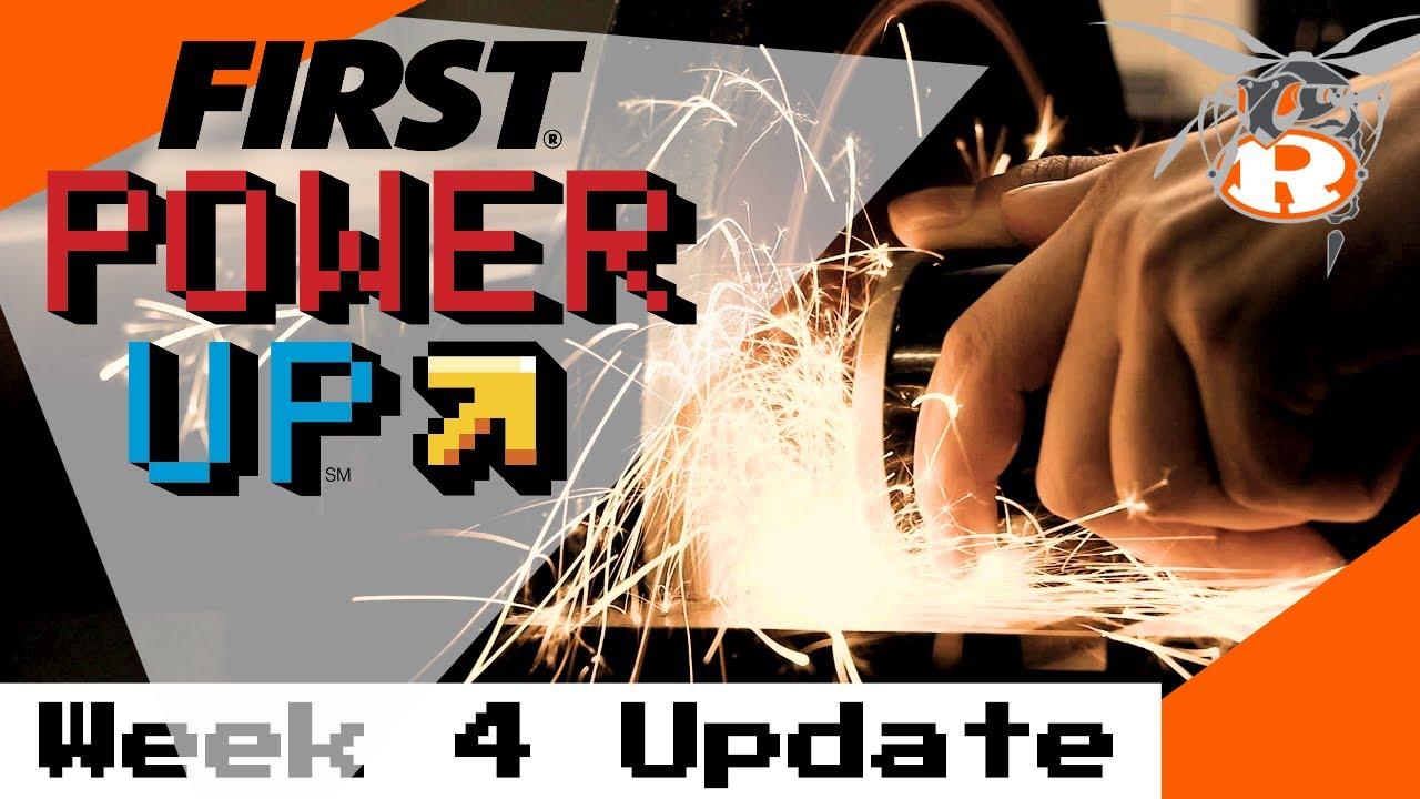 FIRST Robotics Power Up - Week 4 Update